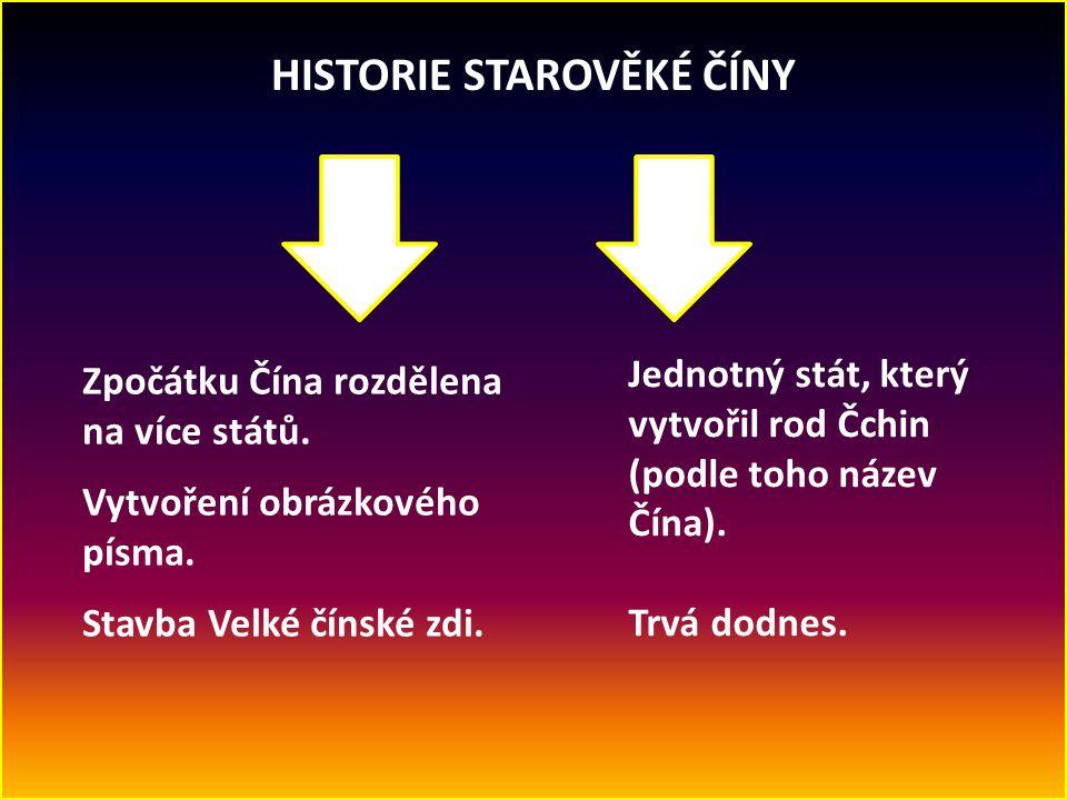 HISTORIE STAROVĚKÉ ČÍNY