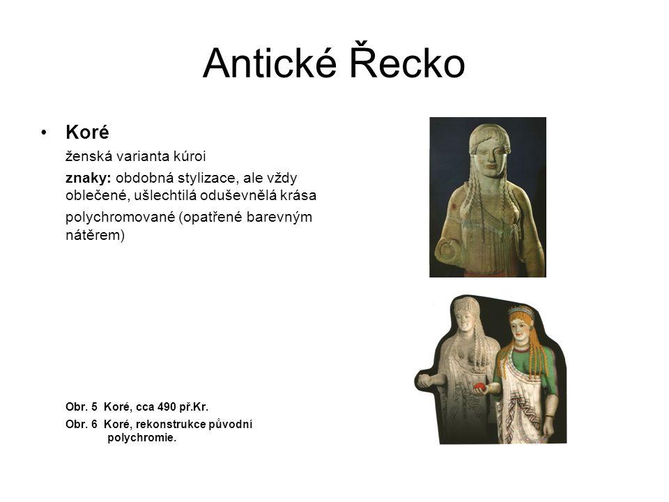 Antické Řecko Koré ženská varianta kúroi