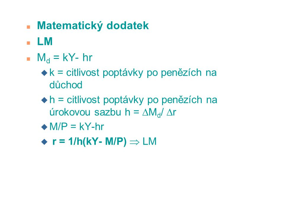 Matematický dodatek LM Md = kY- hr
