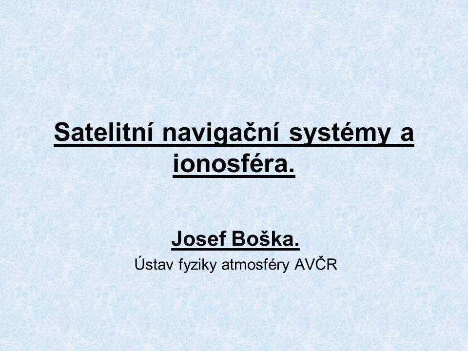 Satelitní navigační systémy a ionosféra.