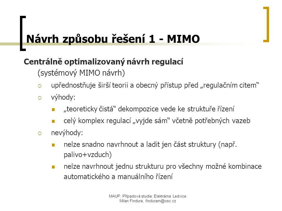 Návrh způsobu řešení 1 - MIMO