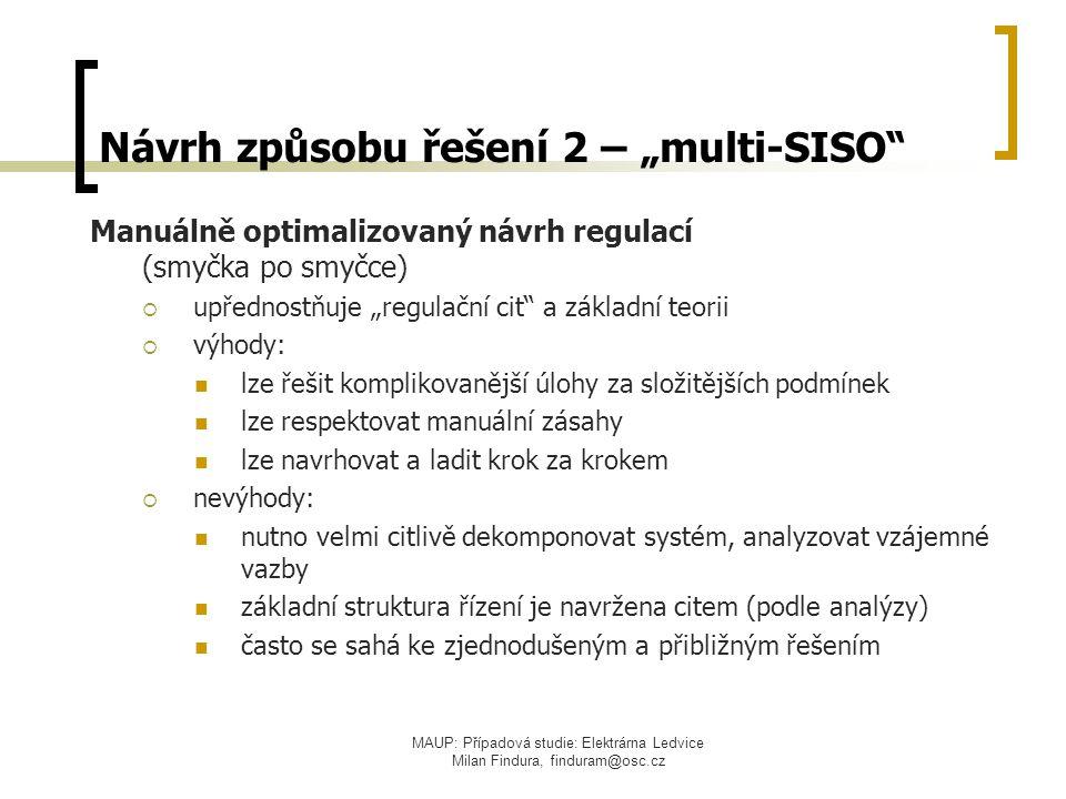"""Návrh způsobu řešení 2 – """"multi-SISO"""