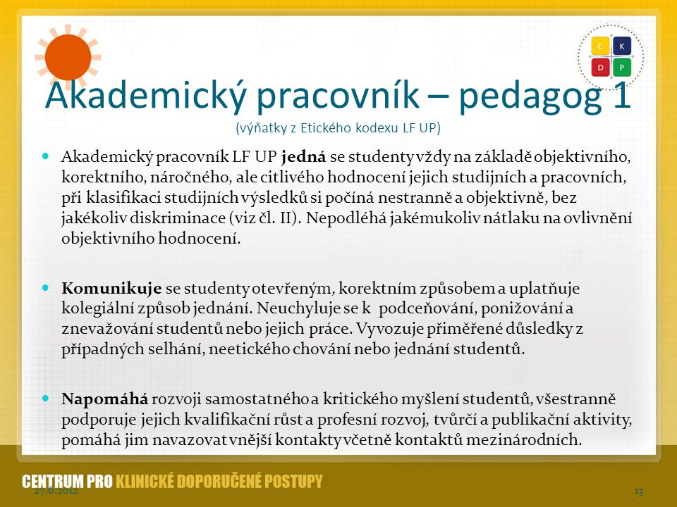 Akademický pracovník – pedagog 1 (výňatky z Etického kodexu LF UP)