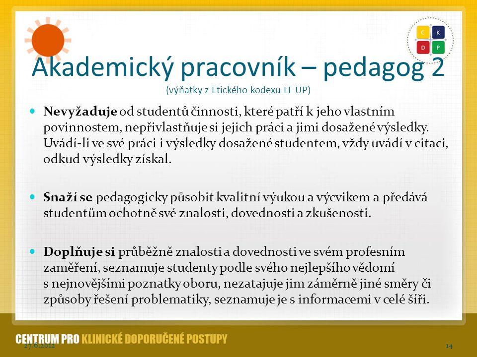 Akademický pracovník – pedagog 2 (výňatky z Etického kodexu LF UP)