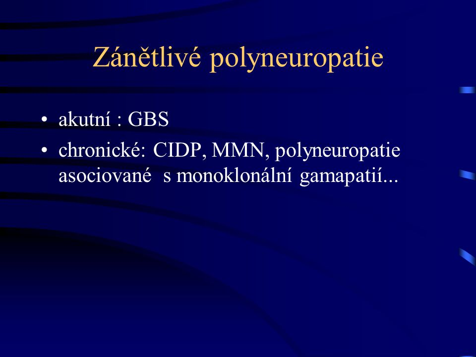 Zánětlivé polyneuropatie