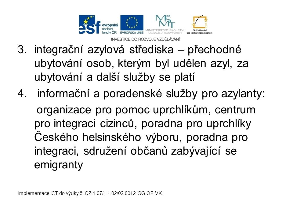 informační a poradenské služby pro azylanty: