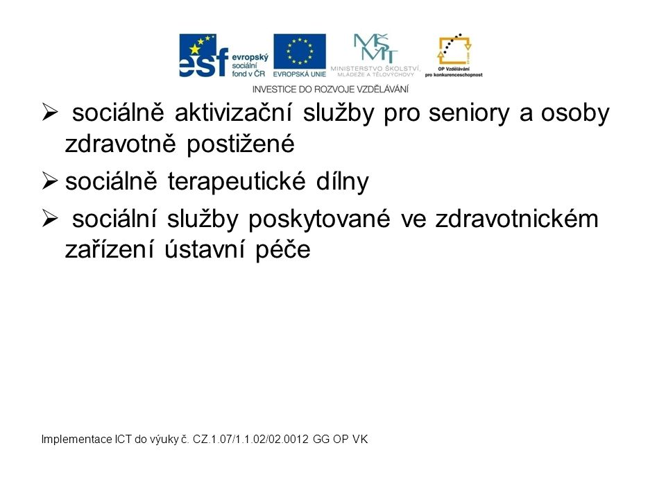sociálně aktivizační služby pro seniory a osoby zdravotně postižené