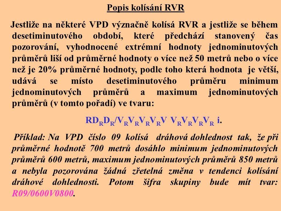 Popis kolísání RVR
