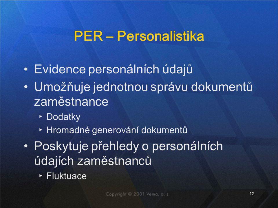 PER – Personalistika Evidence personálních údajů