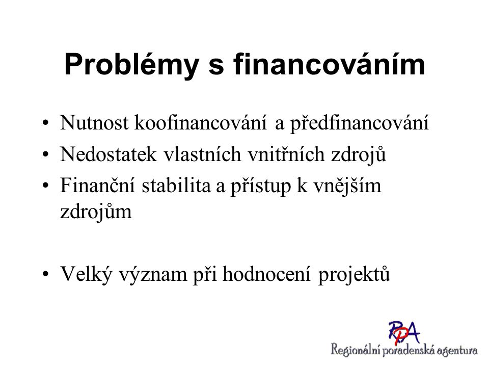 Problémy s financováním
