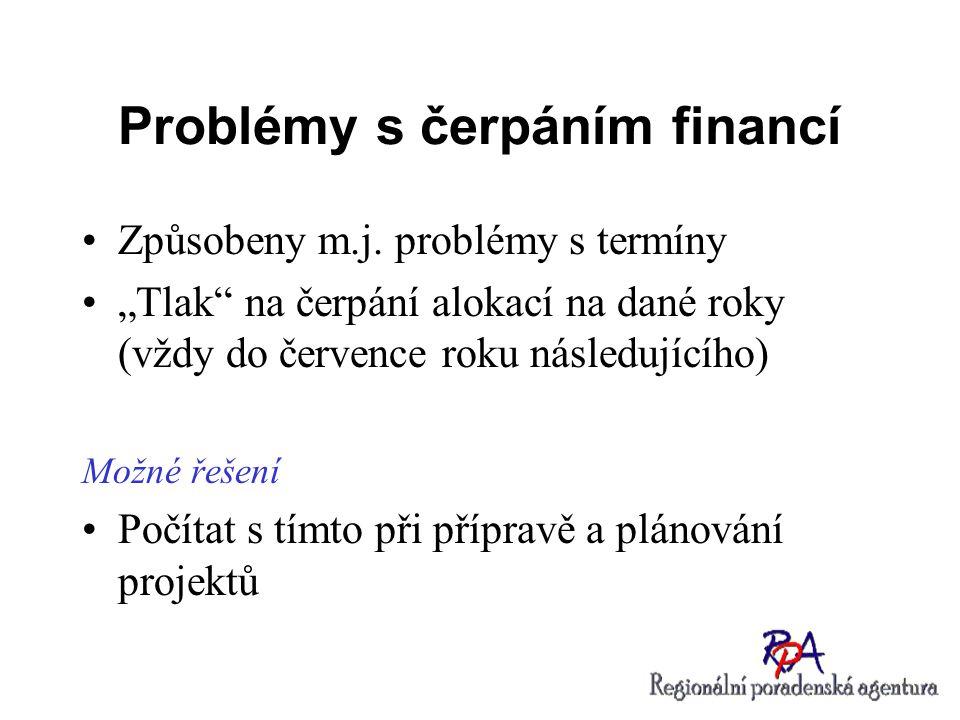 Problémy s čerpáním financí