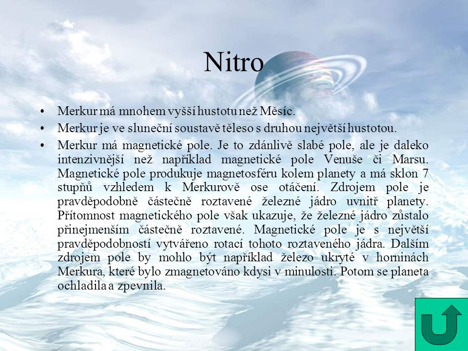 Nitro Merkur má mnohem vyšší hustotu než Měsíc.