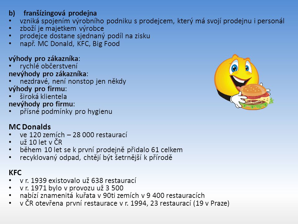 MC Donalds KFC franšízingová prodejna