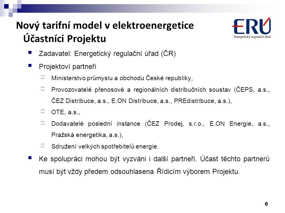 Nový tarifní model v elektroenergetice Účastníci Projektu