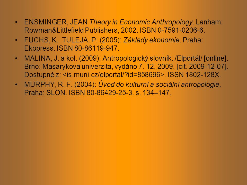 ENSMINGER, JEAN Theory in Economic Anthropology