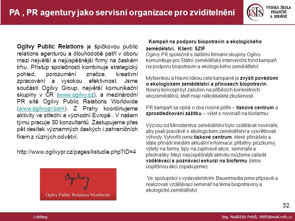 PA , PR agentury jako servisní organizace pro zviditelnění