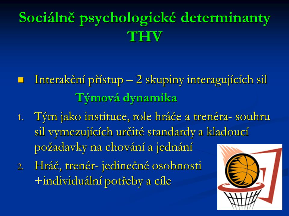 Sociálně psychologické determinanty THV
