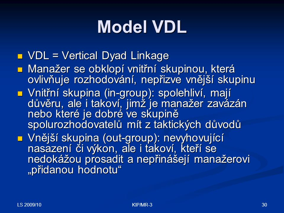 Model VDL VDL = Vertical Dyad Linkage