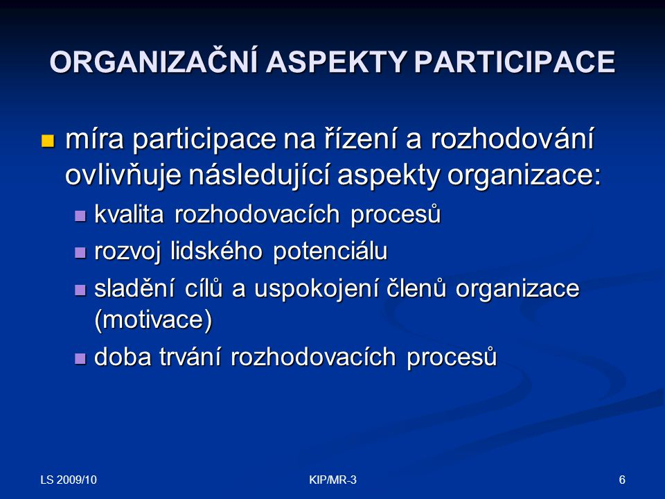 ORGANIZAČNÍ ASPEKTY PARTICIPACE