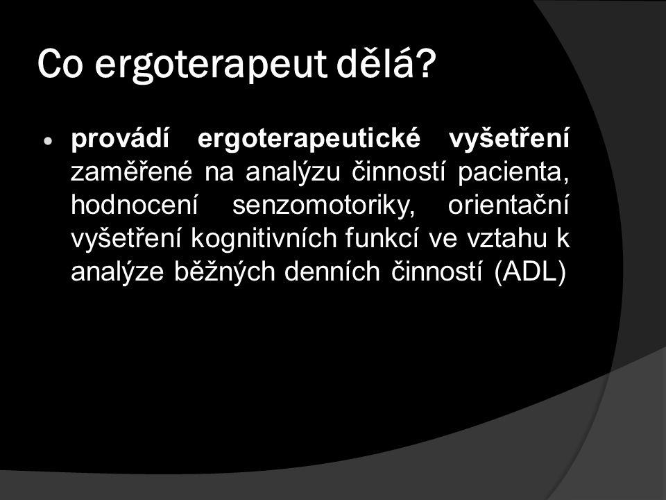 Co ergoterapeut dělá