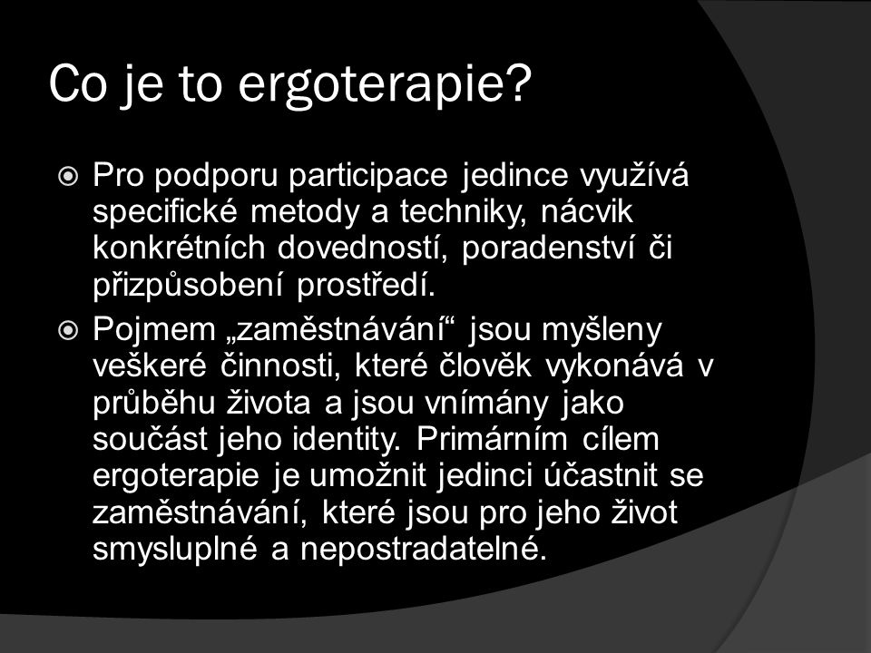 Co je to ergoterapie