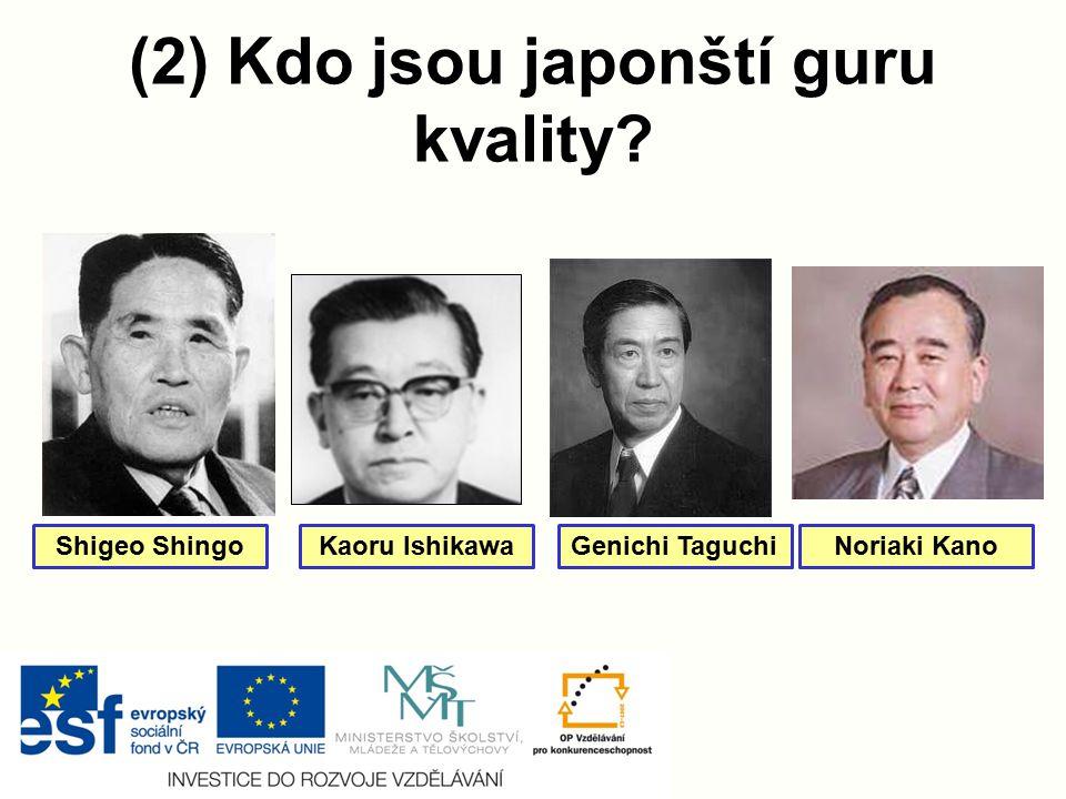(2) Kdo jsou japonští guru kvality