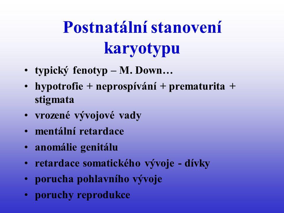 Postnatální stanovení karyotypu