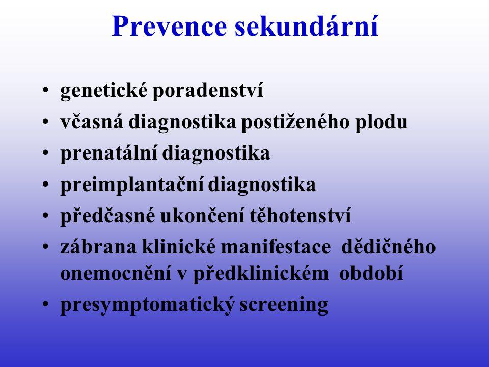 Prevence sekundární genetické poradenství