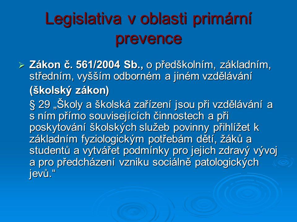 Legislativa v oblasti primární prevence