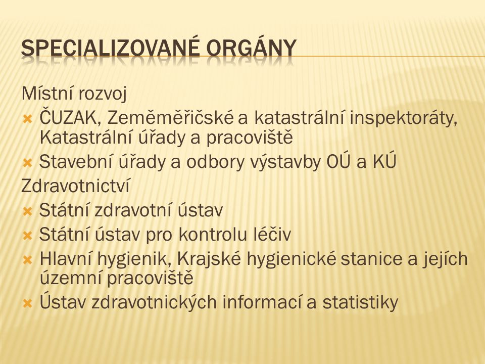 Specializované orgány