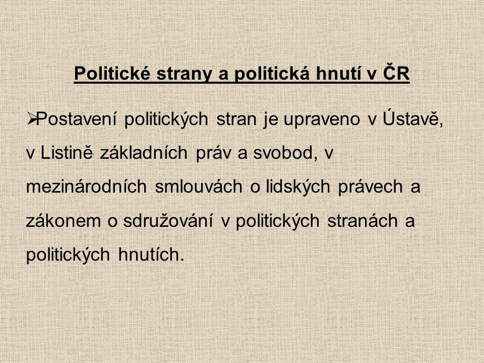 Politické strany a politická hnutí v ČR