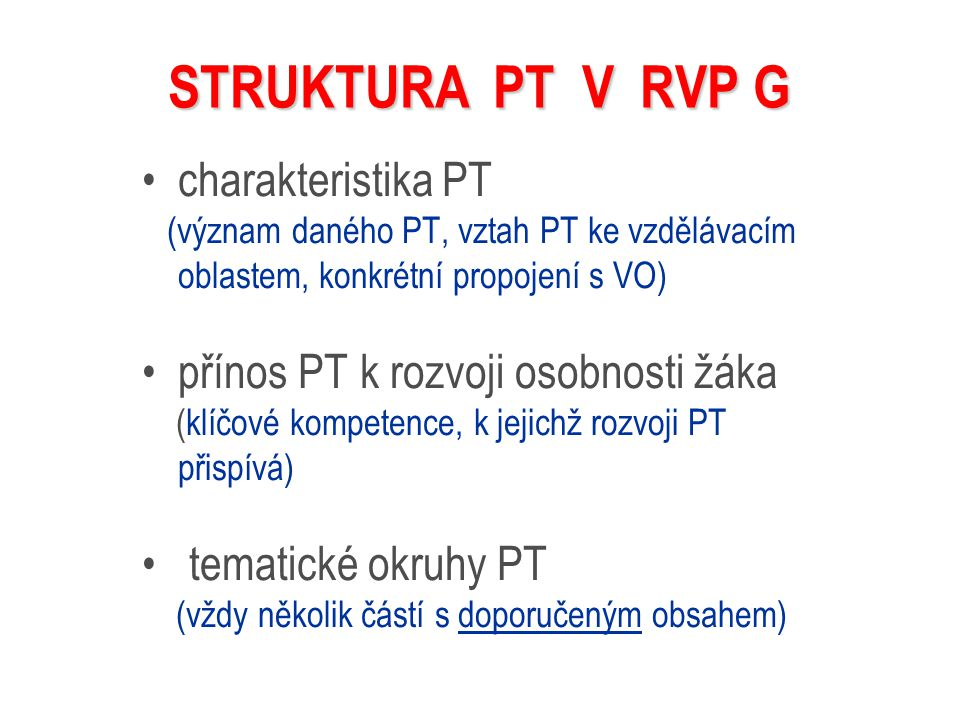STRUKTURA PT V RVP G charakteristika PT