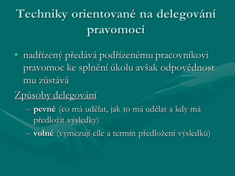Techniky orientované na delegování pravomocí