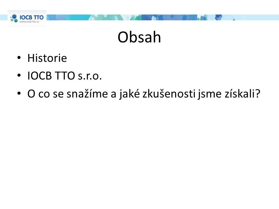 Obsah Historie IOCB TTO s.r.o.