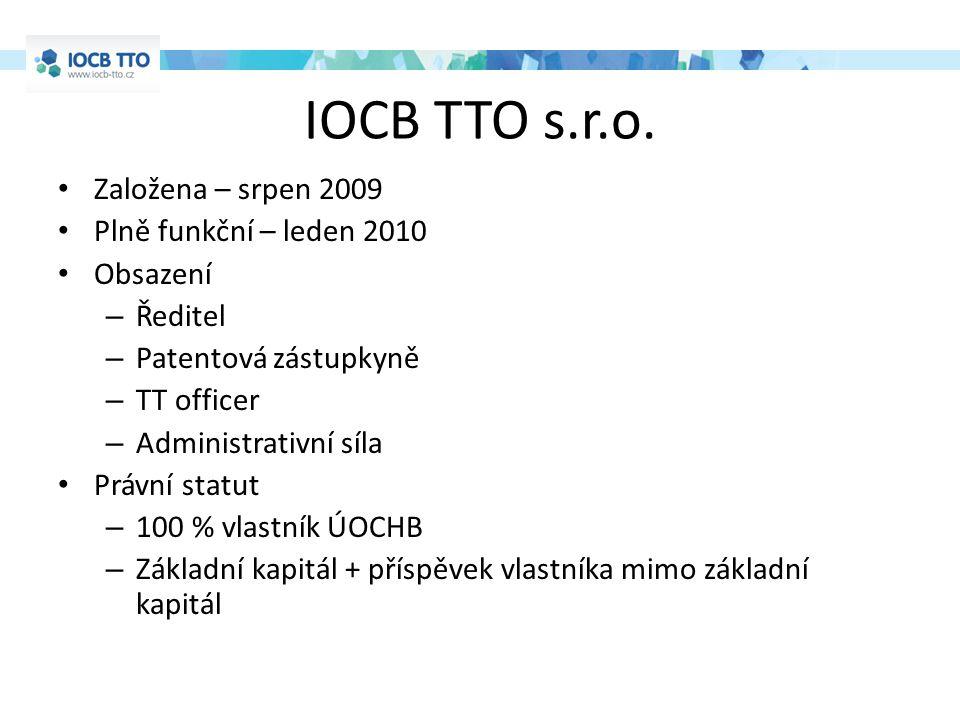 IOCB TTO s.r.o. Založena – srpen 2009 Plně funkční – leden 2010