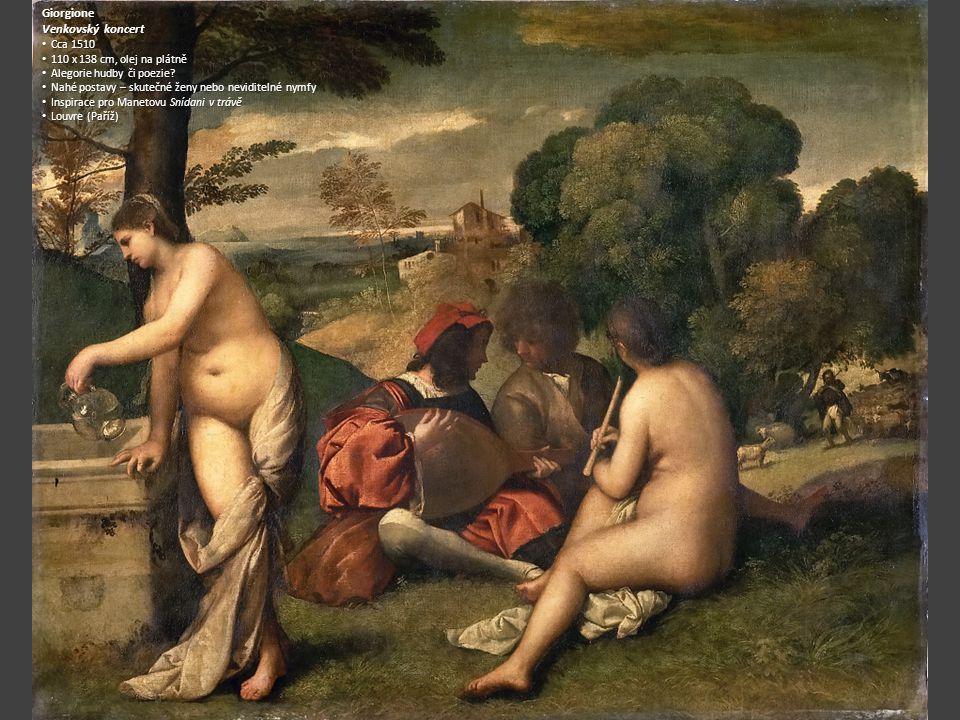 Giorgione Venkovský koncert Cca 1510 110 x 138 cm, olej na plátně