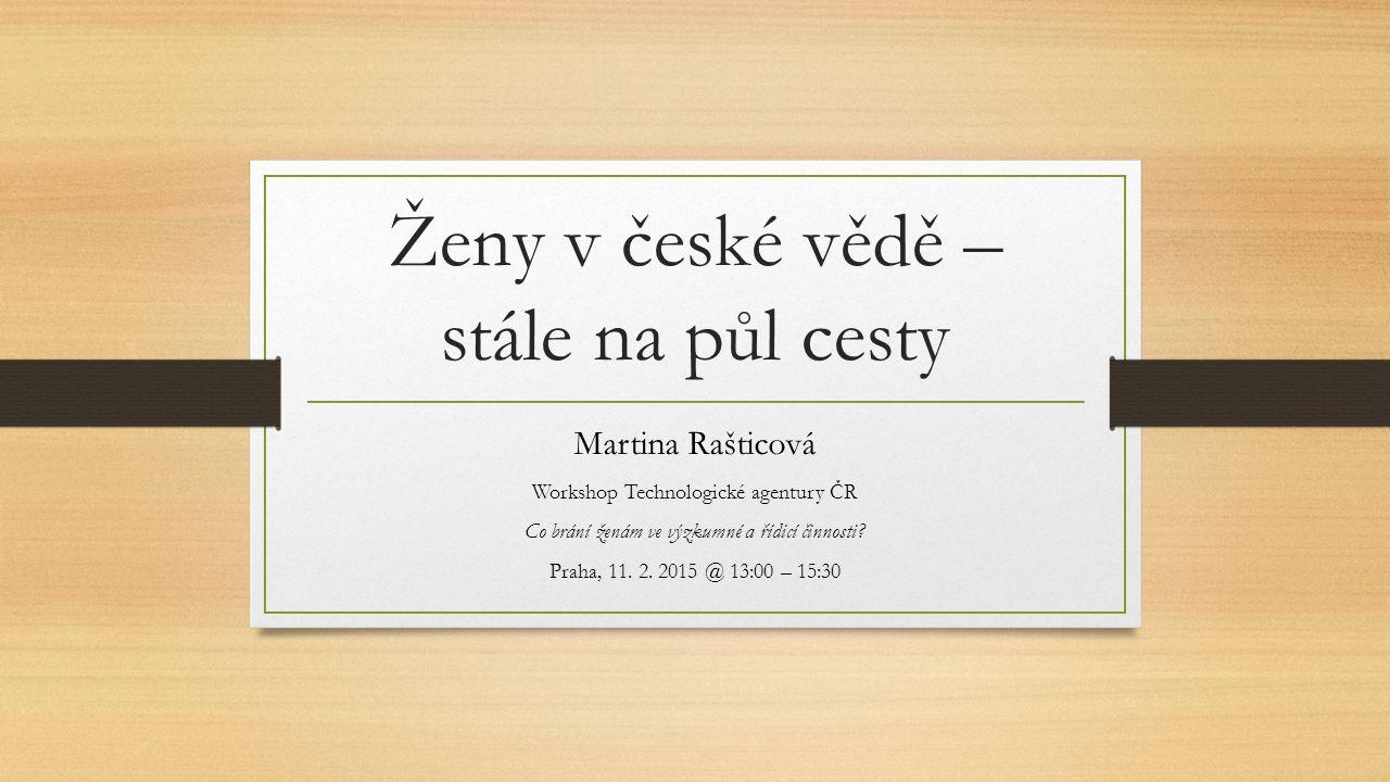 Ženy v české vědě – stále na půl cesty