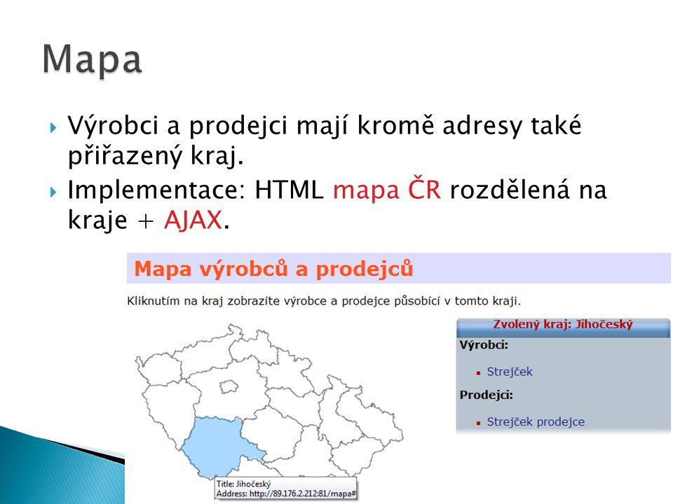 Mapa Výrobci a prodejci mají kromě adresy také přiřazený kraj.