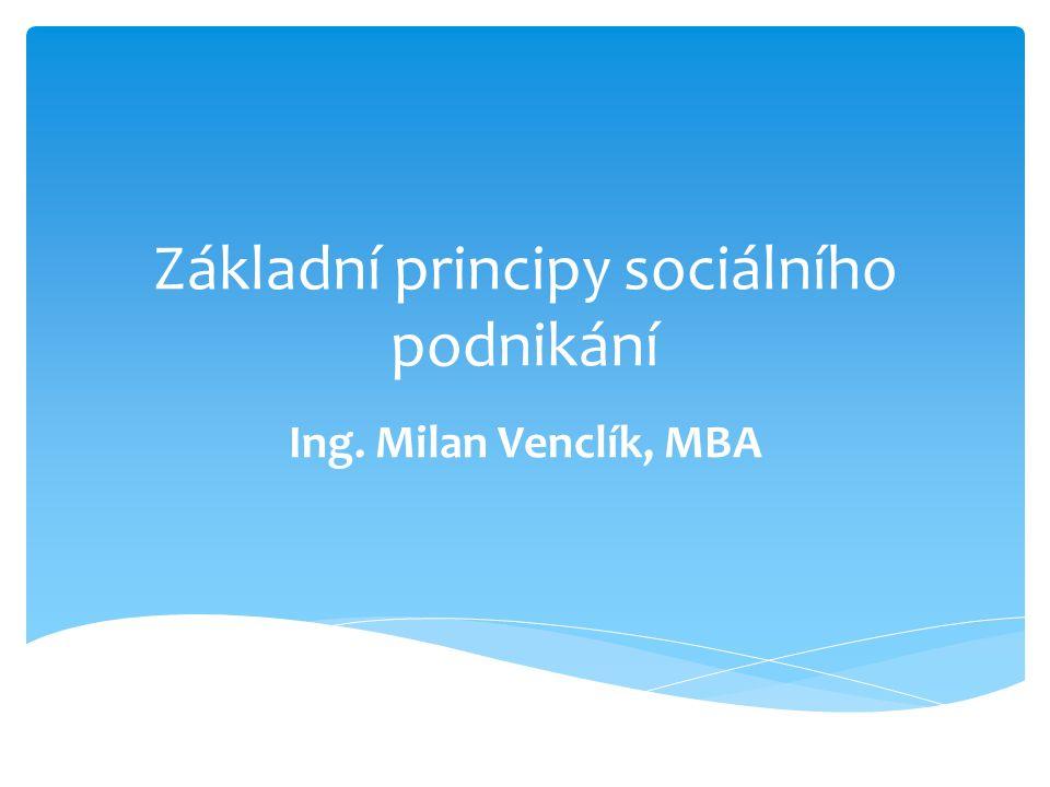 Základní principy sociálního podnikání