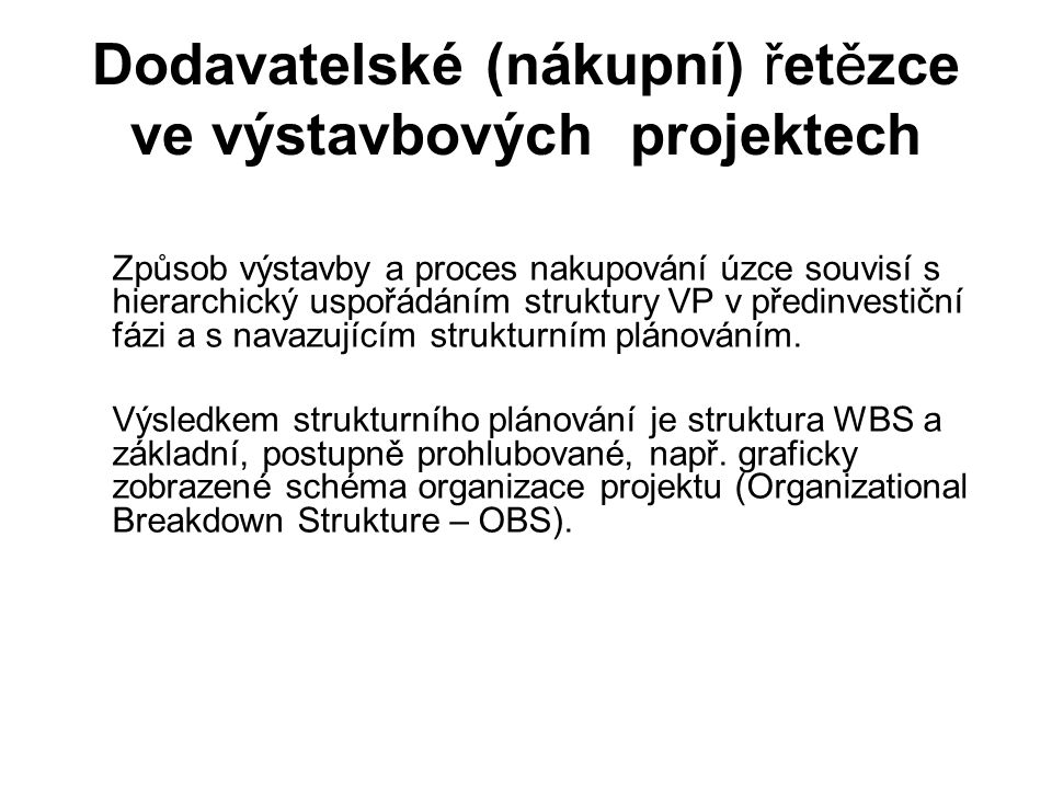 Dodavatelské (nákupní) řetězce ve výstavbových projektech