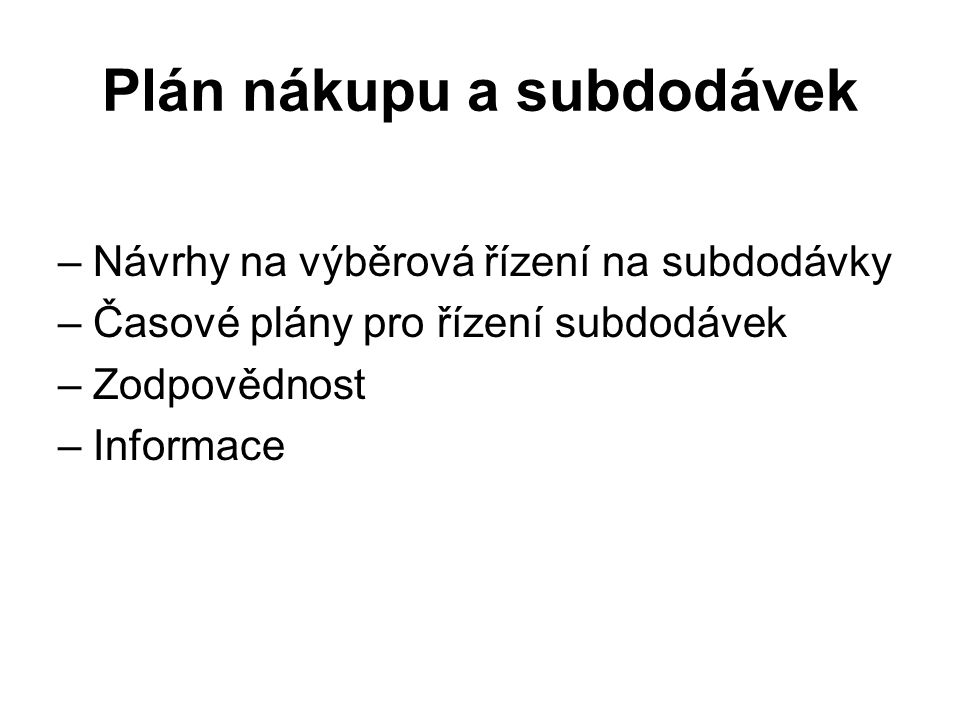 Plán nákupu a subdodávek