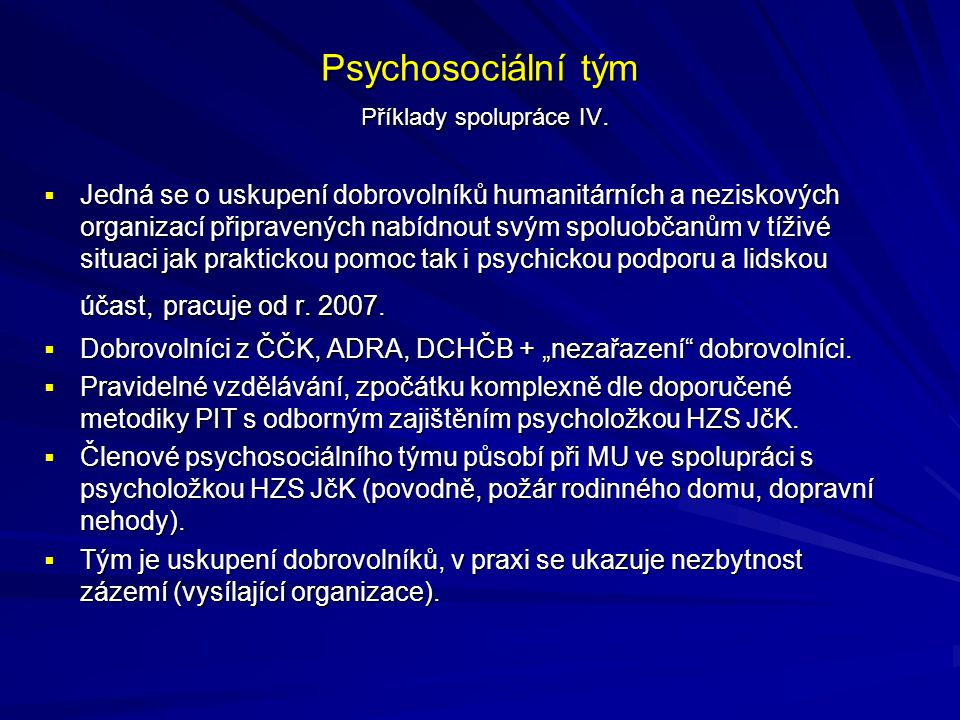 Psychosociální tým Příklady spolupráce IV.