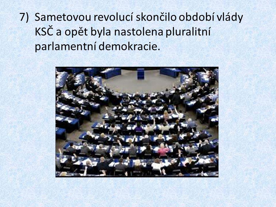Sametovou revolucí skončilo období vlády KSČ a opět byla nastolena pluralitní parlamentní demokracie.