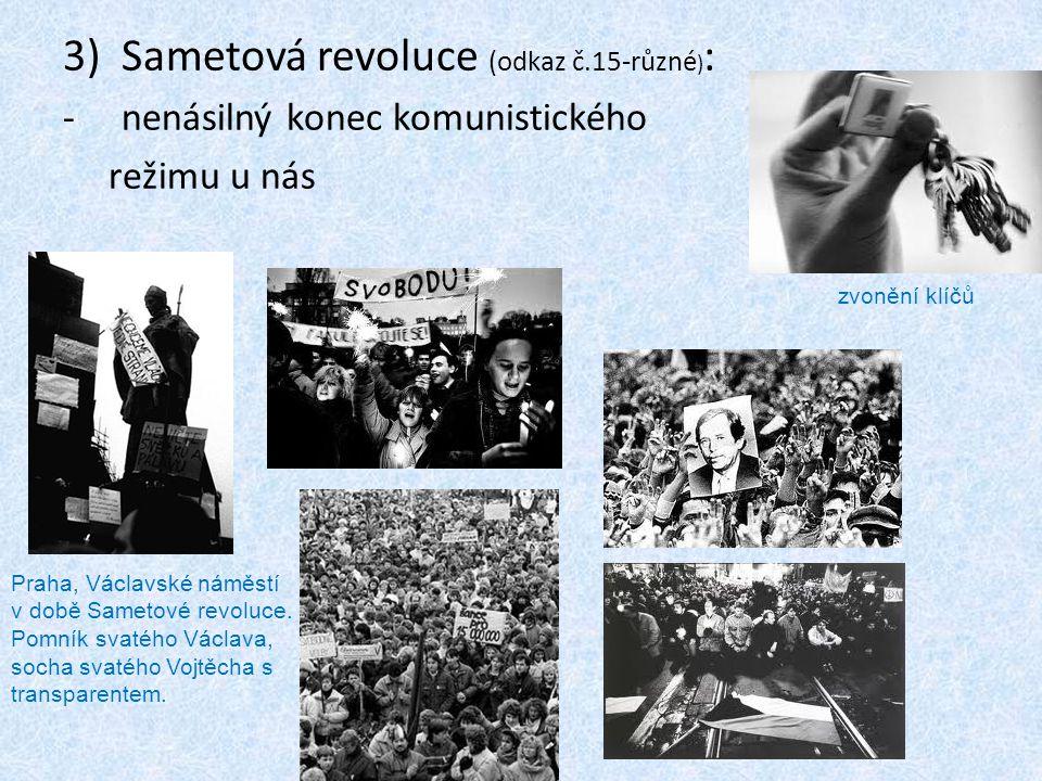 Sametová revoluce (odkaz č.15-různé):
