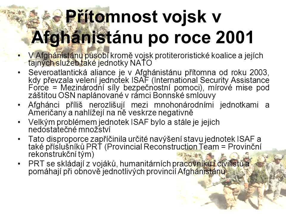 Přítomnost vojsk v Afghánistánu po roce 2001