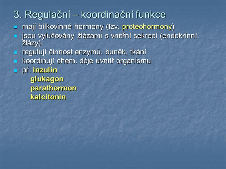 3. Regulační – koordinační funkce