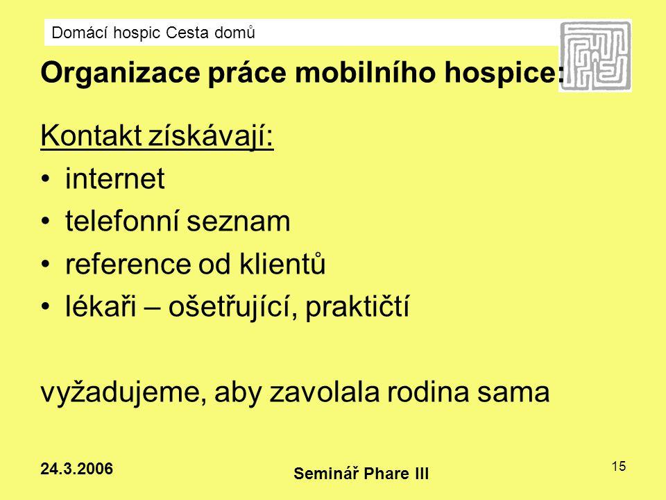 Organizace práce mobilního hospice: