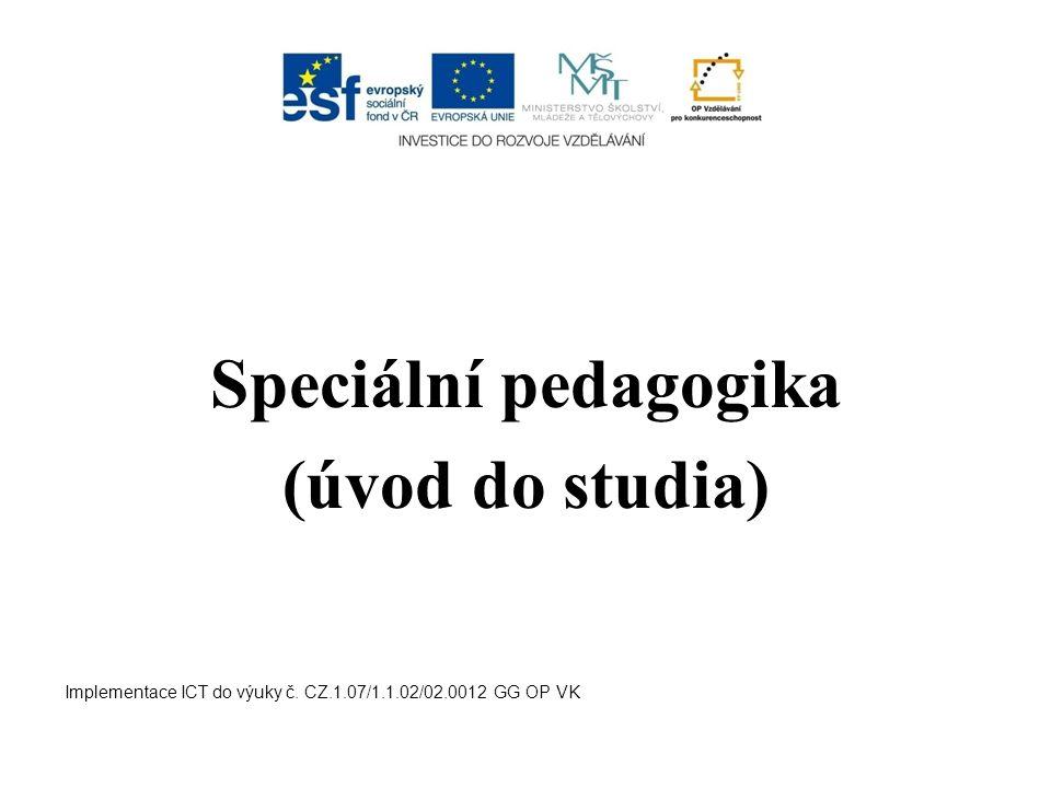 Speciální pedagogika (úvod do studia)