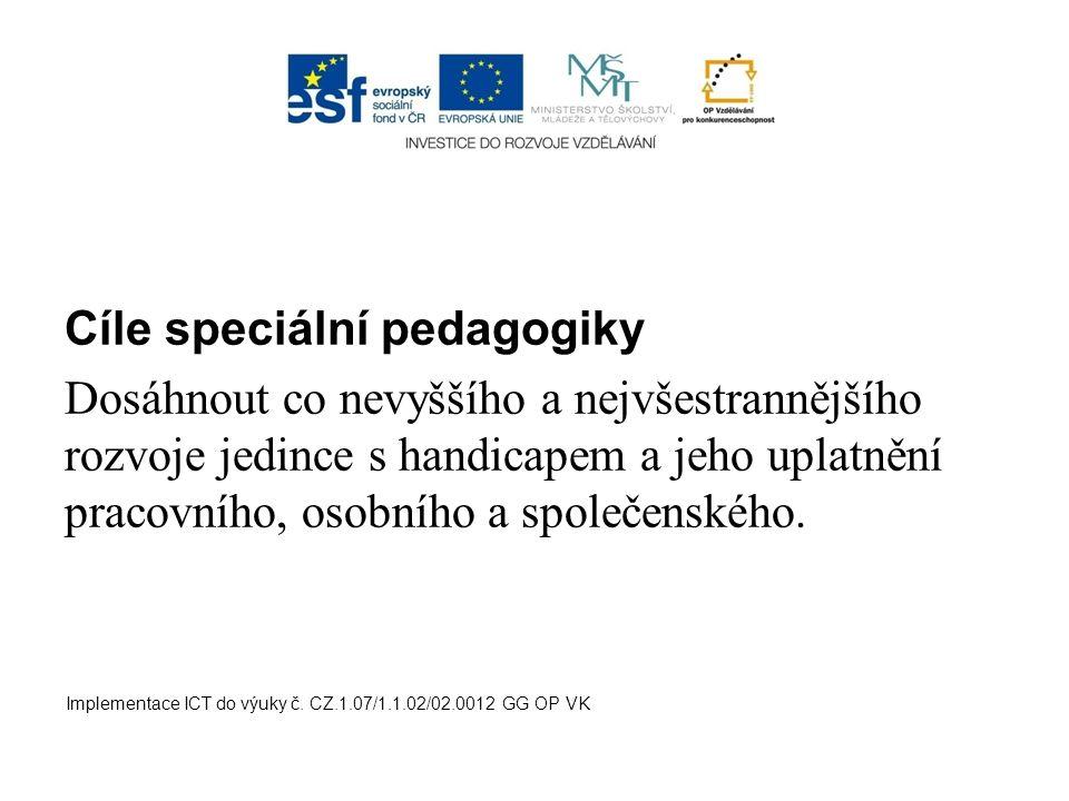 Cíle speciální pedagogiky