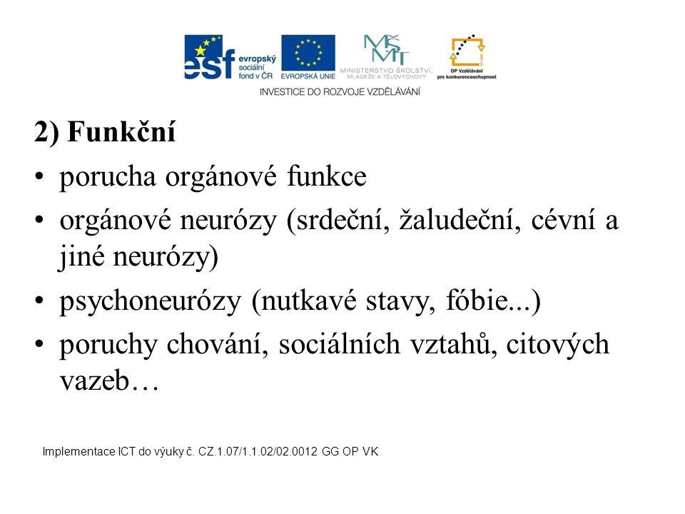 porucha orgánové funkce